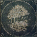 A Plea For Purging - The Life & Death