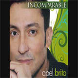 Abel Brito - Incomparable