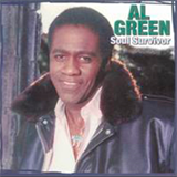 Al Green - Soul Survivor