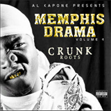 Memphis Drama Vol. 4: Crunk Roots