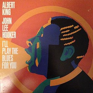I'll Play The Blues For You (John Lee Hooker)