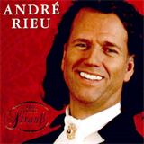 Andre Rieu - 100 Jahre Straus