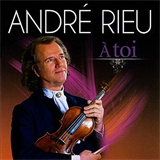 Andre Rieu - A toi