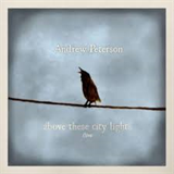 Above These City Lights - Live