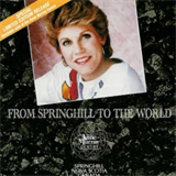From Springhill To The World
