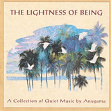 Anugama - The Lightness of Being