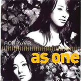 Forever As One