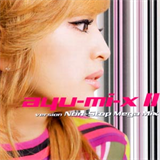 Ayu-Mi-X II Version Non-Stop Mega Mix