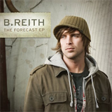 B Reith - The Forecast EP