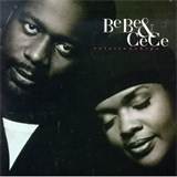 BeBe And CeCe Winans - Relationships