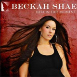Beckah Shae - Here In This Moment