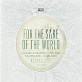Bethel Music - For The Sake Of The World