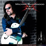 Bloodgood - The Cross Changes Everything