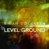 Brian Doerksen - Level Ground