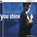 Brian Doerksen - You Shine