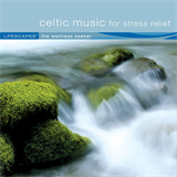 Celtic Music - Celtic Music for Stress Relief