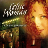 Celtic Woman - A New Journey Deluxe Edition