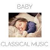 Classical Music for Kids - Baby Classical Music