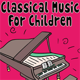 Classical Music for Kids - Classical Music For Children