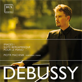 Claude Achille Debussy - Piano Works I