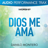 Danilo Montero - dios-me-ama-audio-performance-tracks