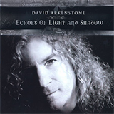 David Arkenstone - Echoes of Light and Shadow