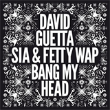Bang My Head (Feat Sia & Fetty Wap)