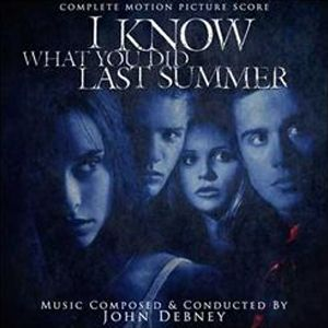 I Know What You Did Last Summer  (The Score)
