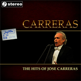 The Hits Of Jose Carreras