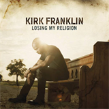 Kirk Franklin - losing-my-religion