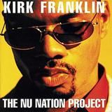 Kirk Franklin - the-nu-nation-project