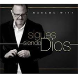 Marcos Witt - sigues-siendo-dios