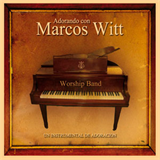 Marcos Witt - the-worship-band
