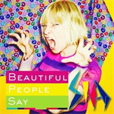 Beautiful People Say