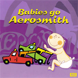 Sweet Little Band - Babies Go Aerosmith