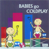 Sweet Little Band - Babies Go Coldplay