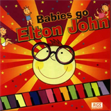 Sweet Little Band - Babies Go Elton John
