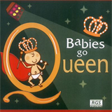 Sweet Little Band - Babies Go Queen