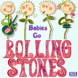Sweet Little Band - Babies Go Rolling Stones