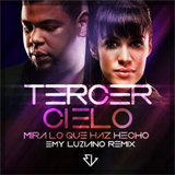Tercer Cielo - mira-lo-que-has-hecho-remix-single