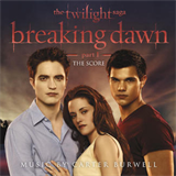 The Twilight Saga: Breaking Dawn, Pt. 1 (The Score)