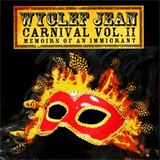 Carnival Vol. II... Memoirs Of An Immigrant