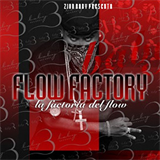 Presents Flow Factory [The Mixtape]