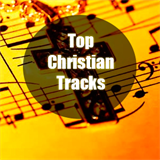 Top Christian Tracks